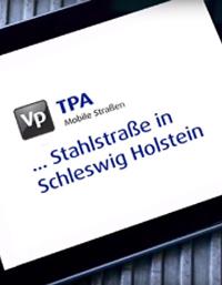 TPA unterwegs auf einer Stahlstraße in Schleswig-Holstein
