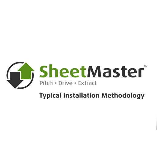 SheetMaster: Pitch | Drive | Extract - Typical Installation Methodology